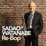 [Album] Sadao Watanabe – Re-Bop [FLAC + MP3]