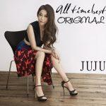 [Album] JUJU – All Time Best -Original-[MP3]