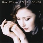 [Album] Hayley Westenra – Hayley Sings Japanese Songs [FLAC + MP3]