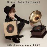 [Album] Nissy – Nissy Entertainment 5th Anniversary BEST (MP3+Flac)