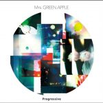 [Album] Mrs. GREEN APPLE – Progressive [MP3]
