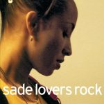 [Album] Sade – Lovers Rock [FLAC + MP3]