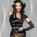 "[Album] Yu Hayami – 35th Anniversary ""Celebration"" -From Yu To You-[MP3]"