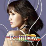 [Album] Sayaka Yamamoto – Rainbow [MP3]