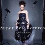 [Album] MISIA – Super Best Records -15th Celebration-[MP3]