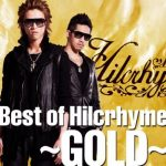[Album] Hilcrhyme – Best of Hilcrhyme ~GOLD~[MP3]