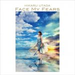 [Single] Utada Hikaru – Face My Fears [FLAC Hi-Res + MP3]