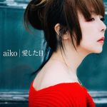 [Single] aiko – Ai shita Hi [MP3]