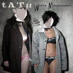 [Album] t.A.T.u. – Waste Management [M4A]