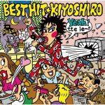 [Album] Kiyoshiro Imawano – Best Hit Kiyoshiro [FLAC + MP3]