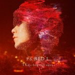 [Single] TK from Ling tosite sigure – P.S. RED I [FLAC + MP3]