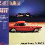 [Album] Shogo Hamada – Before the Generation of Love Vinyl [MP3]
