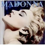 [Album] Madonna – True Blue (Reissue 2012)[FLAC Hi-Res + MP3]
