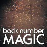 [Album] back number – MAGIC [FLAC + MP3]