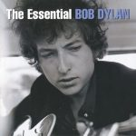 [Album] Bob Dylan – The Essential Bob Dylan [MP3]