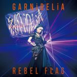 [Single] GARNiDELiA – REBEL FLAG [MP3]