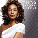 [Album] Whitney Houston – I Look To You [MP3]