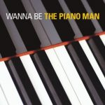 [Album] Various Artists – Billy Joel Tribute: Wanna Be The Piano Man [MP3]