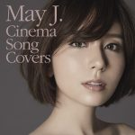 [Album] May J. – Cinema Song Covers [FLAC + MP3]