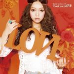 [Album] Kana Nishino – Thank you, Love [FLAC + MP3]
