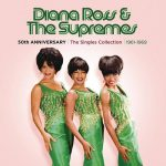 [Album] Diana Ross & The Supremes – 50th Anniversary – The Singles Collection – 1961-1969 [MP3]