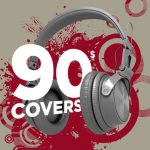 [Album] Various Artists – 90s Covers [MP3/RAR]