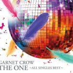 [Album] GARNET CROW – The One -All Singles Best-[FLAC + MP3]