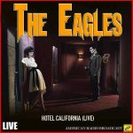 [Album] The Eagles – Hotel California (Live)[FLAC + MP3]