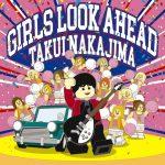 [Album] Takui Nakajima – GIRLS LOOK AHEAD [MP3/RAR]