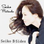 [Album] Seiko Matsuda – Seiko B-Sides (2019/MP3/RAR)