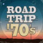 [Album] Various Artists – Road Trip '70s [MP3/RAR]