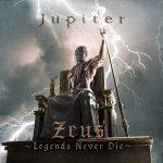[Album] Jupiter – Zeus ~Legends Never Die~[MP3/RAR]