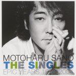 [Album] Motoharu Sano – The Singles Epic Years 1980-2004 [MP3/RAR]