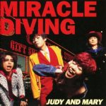 [Album] JUDY AND MARY – Miracle Diving (1995/MP3/RAR)