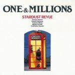 [Album] Stardust Revue – ONE & MILLIONS (Reissue 2018)[FLAC + MP3]