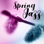 [Album] Various Artists – Spring Jazz [FLAC + MP3]
