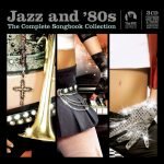 [Album] Various Artists – Jazz and 80s – The Complete Collection [MP3/RAR]