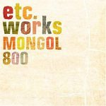 [Album] MONGOL800 – etc works [MP3/RAR]