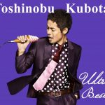 Album] Toshinobu Kubota – Ultra Best [MP3]