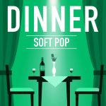 [Album] Various Artists – Dinner – Soft Pop [MP3/RAR]