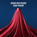 [Single] GANG PARADE – Brand New Parade [MP3/RAR]
