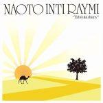 [Album] Naoto Inti Raymi – Tabiuta Diary [MP3/RAR]