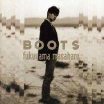 [Album] Masaharu Fukuyama – BOOTS [FLAC+MP3]