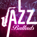 [Album] Various Artists – Jazz Ballads [FLAC + MP3]