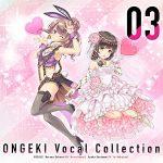[Album] 桜井春菜(近藤玲奈),早乙女彩華(中島唯) – ONGEKI Vocal Collection 03 (2019/MP3/RAR)