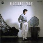 [Album] Masatoshi Nakamura – Sincerely Yours [MP3]