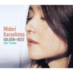 [Album] Midori Karashima – Golden Best Midori Karashima -EMI Years- (2011/MP3/RAR)