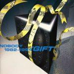 """[Album] NOBODY – NOBODY 1982-1994 """"GIFT""""[FLAC + MP3]"""