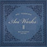 [Album] Aoi Teshima – Aoi Works II -best collection 2015~2019-[MP3]