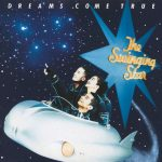 [Album] DREAMS COME TRUE – The Swinging Star [MP3]